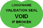 Validation Seal - Void if Broken Label